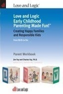 Love and Logic Early Childhood Parenting Made Fun WIth Larry Kerby